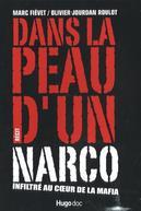 Publié en 2007 - Marc Fiévet a infiltré les réseaux de narcotrafiquants pendant sept ans pour le compte des douanes françaises et internationales.